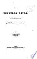 La Estrella Caida; novela traducida del Ingles por N. F. C.