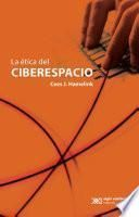 La ética del ciberespacio