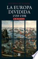La Europa dividida. 1559-1598