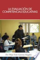 La Evaluacion de Competencias Educativas: Una Aplicacion de La Teoria Holistica de La Docencia Para Evaluar Competencias Desarrolladas a Traves de PR