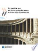 La Evaluación de Leyes y Regulaciones El Caso de la Cámara de Diputados de Chile