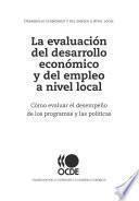 La evaluacion del desarrollo economico y del empleo a nivel local