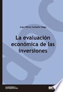 La evaluación económica de las inversiones