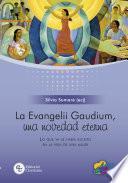 La Evangelii Gaudium, una novedad eterna