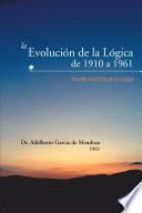 La Evolución de la Lógica de 1910 a 1961