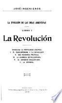 La evolución de las ideas argentinas ...
