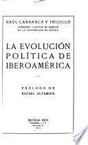 La evolución polit́ica de Ibero-América