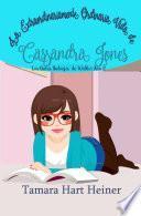 La extraordinariamente ordinaria vida de Cassandra Jones