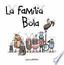 La familia Bola (Roly-Polies)