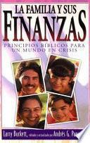 La Familia Y Sus Finanzas/ Your Finances in Changing Times
