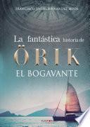 La fantástica historia de Örik el bogavante