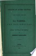 La Farisea, las dos Gracias y otras Novelas escógidas
