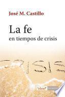 La fe en tiempo de crisis