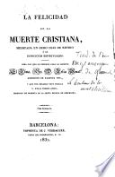 La Felicidad de la Muerte Cristiana