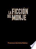 La ficción del monje