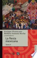La fiesta mexicana. Tomo II