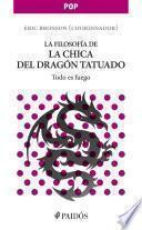 La filosofía de la chica del dragón tatuado