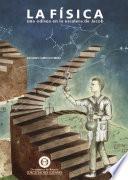 La física, una odisea en la escalera de Jacob