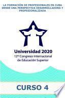 La formación de profesionales en Cuba desde una perspectiva desarrolladora y profesionalizada