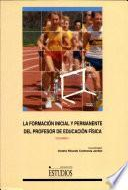 La formación inicial y permanente del profesor de educación física