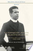 La formación jesuita de Alberto Hurtado