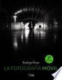 La Fotografía Móvil