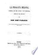 La Fragata Belona. Comedia en dos actos y un prologo. Arreglada del portugues