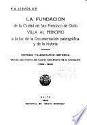 La fundación de la ciudad de San Francisco de Quito