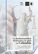 La fundamentalidad del derecho a la salud en Colombia