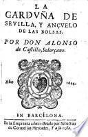 La garduna de Sevilla y ancuelo de las bolsas