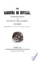 La Garduña de Sevilla y anzuela de Bolsas