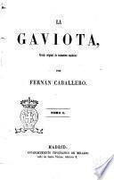 La gaviota novela original de costumbres españolas por Fernán Caballero