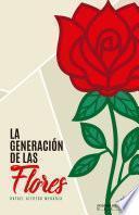 La Generación de las Flores