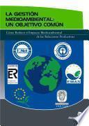 La gestión medioambiental: un objetivo común