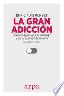 La gran adicción