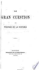 La gran cuestión en páginas de la historia