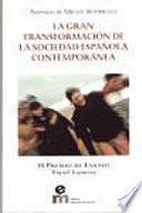 La gran transformación de la sociedad española contemporánea