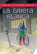 La Grieta Blanca