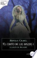 La gruta de Melusina (El canto de las brujas I)