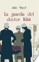 La guardia del doctor Klint
