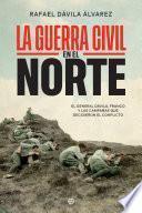 La Guerra Civil en el norte