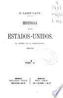 La Guerra de la Independencia, 1763-1782