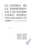 La Guerra de la Independencia y el guerrillero Romeu