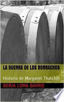 LA GUERRA DE LOS BORRACHOS