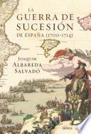 La guerra de Sucesión en España (1700-1714)