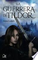 La guerrera de Tildor