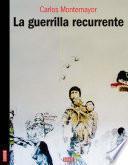 La guerrilla recurrente