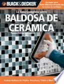 La Guia Completa sobre Baldosa de Ceramica