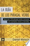 La Guía de los Phrasal Verbs