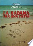 La Habana era una fiesta